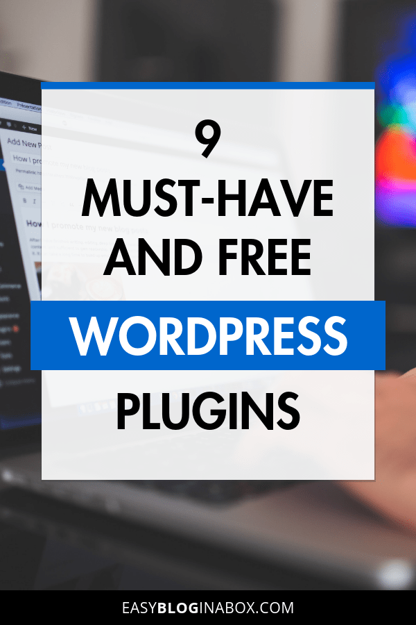 9 must-have and free wordpress plugins-PIN