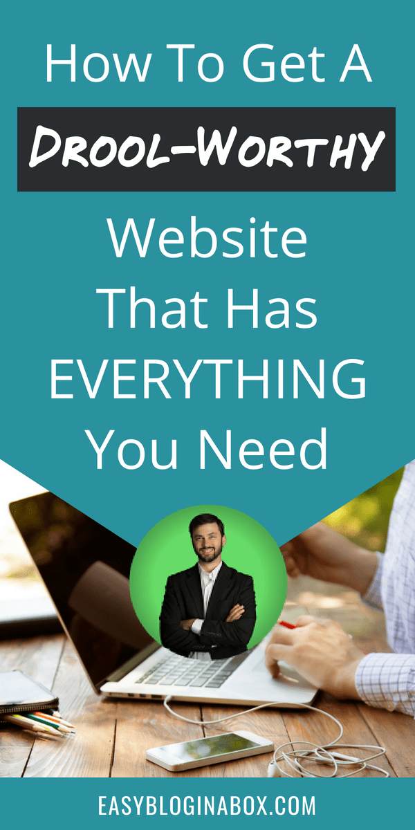 How to get a drool-worthy website that has everything you need