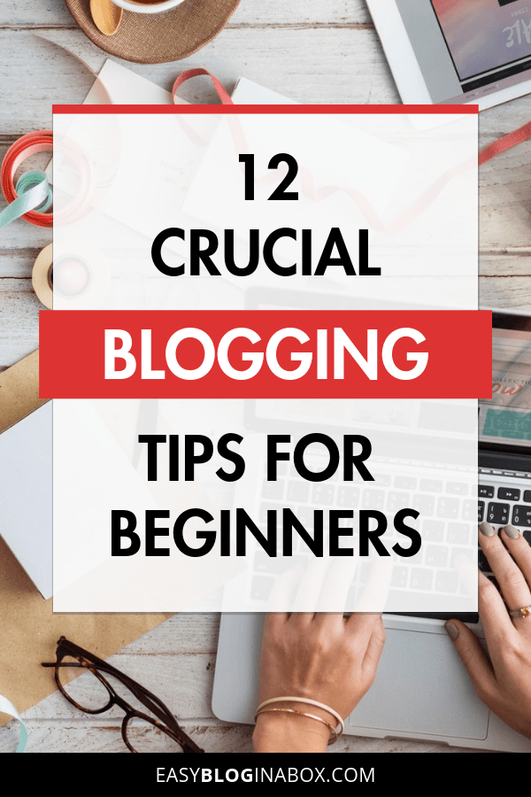 Crucial Blogging Tips for Beginners-1