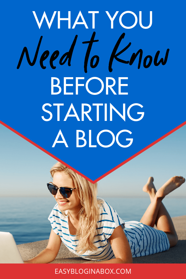 What You Need to Know Before Starting a Blog-3